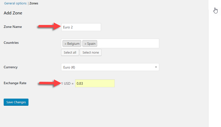 Adding a zone is quite easy using Prices based on Country plugin