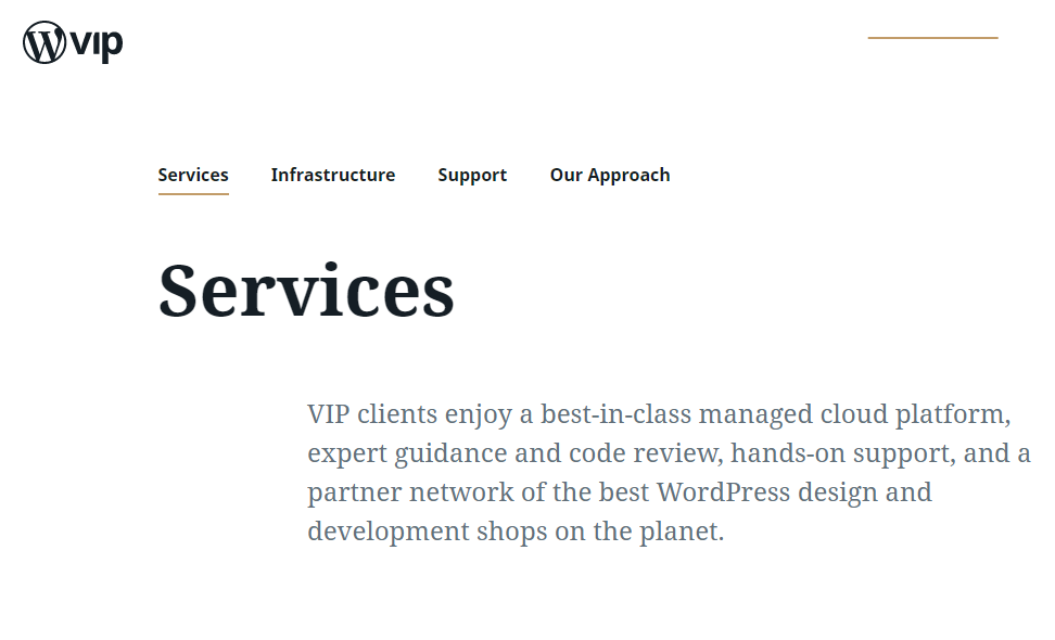 Though really steep on pricing, WordPress VIP cloud hosting can provide you with immense expertise and exposure.
