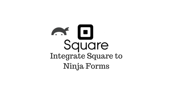Header image for Ninja Forms Square Plugin Review
