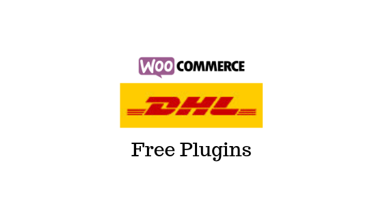 Best Free DHL Express Plugins for WooCommerce   World of