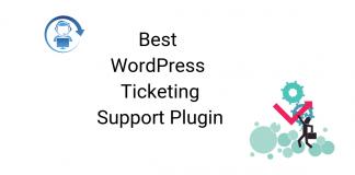 Best WordPress Ticketing Support Plugin