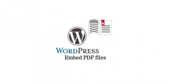 Embed PDF files in WordPress
