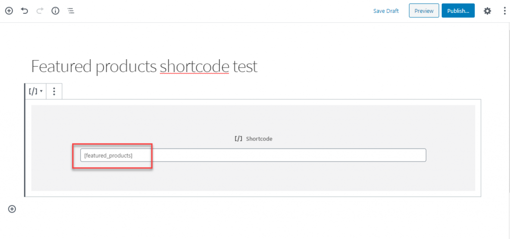 WordPress and WooCommerce Shortcodes