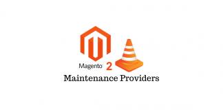 Magento Maintenance Providers