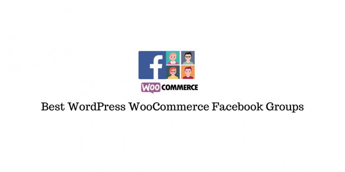 Best WordPress WooCommerce Facebook Groups