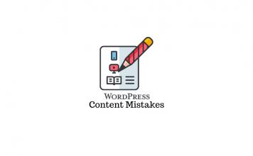 WordPress Blog Content Mistakes