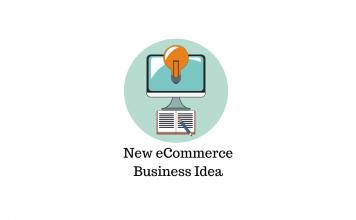 New eCommerce business idea
