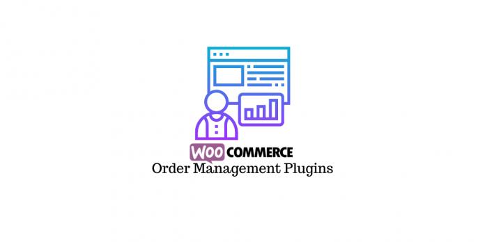 WooCommerce order management plugins