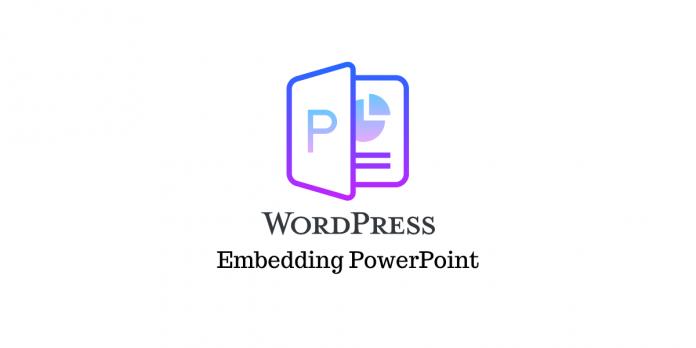 Embed PowerPoint Presentation WordPress