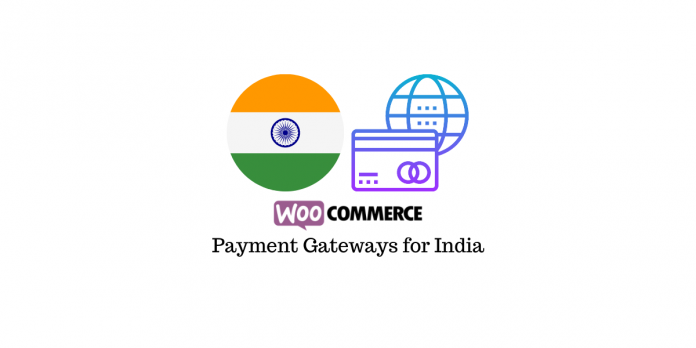 WooCommerce Payment Gateways for India