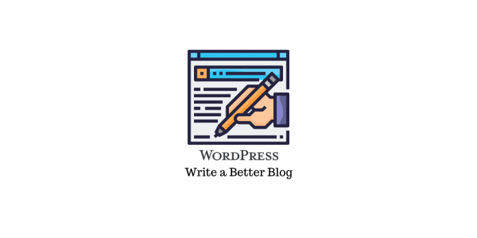 Write a Better Blog in WordPress