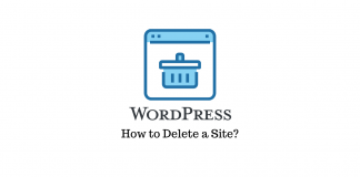 How to Delete a WordPress Site