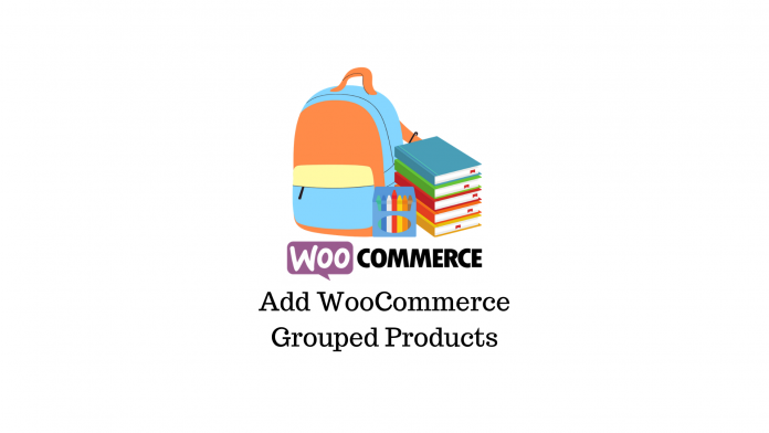 woocommerce add grouped product