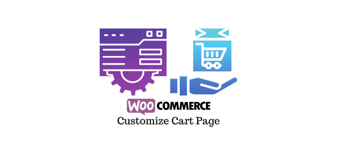 Customize WooCommerce Cart Page
