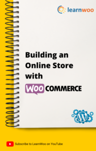 WordPress Basics eBook | Building an Online Store with WooCommerce