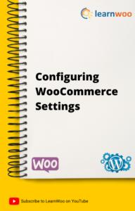 WordPress Basics eBook   Configuring WooCommerce Settings