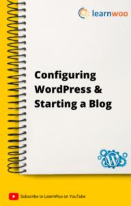 WordPress Basics eBook | Configuring WordPress and Starting a Blog