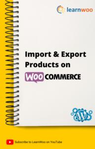 WordPress Basics eBook | Import & Export Products on WooCommerce