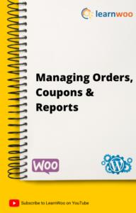 WordPress Basics eBook | Managing Orders, Coupons, Reports