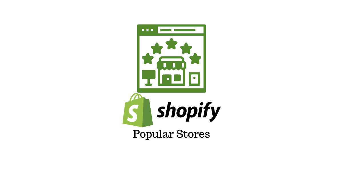 Popular Shopify Stores