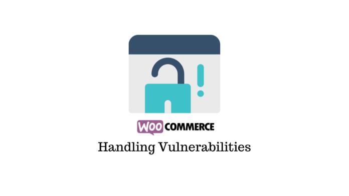 WooCommerce Vulnerabilities
