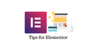Tips to Use Elementor