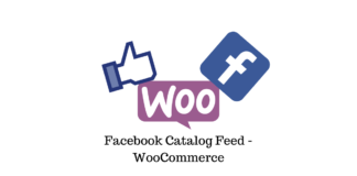 Set up Free Facebook Catalog for your WooCommerce Store