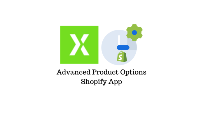 Advanced Product Options Shopify app