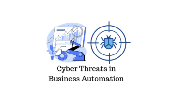 Cyber Threats in Business Automation